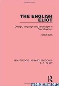 Download The English Eliot by Steve Ellis (.ePUB)