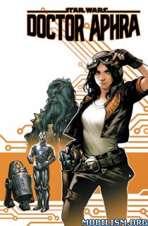 Star Wars Dr Aphra Vol 1-7 by Kieron Gillen, Kev Waker (.CBR)+