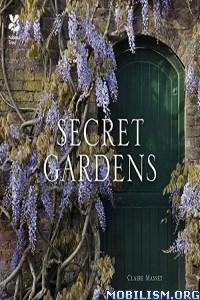 Download Secret Gardens by Claire Masset (.ePUB)