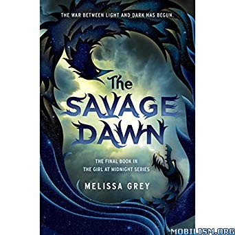 The Savage Dawn by Melissa Grey (.M4B)