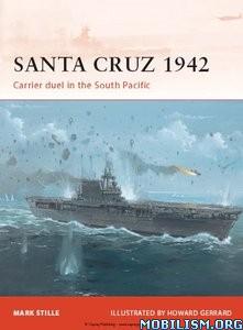 Download ebook Santa Cruz 1942 by Mark Stille (.ePUB)