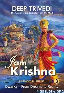 I am Krishna by Deep Trivedi