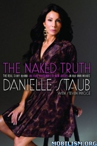 Download ebook The Naked Truth by Danielle Staub (.ePUB)