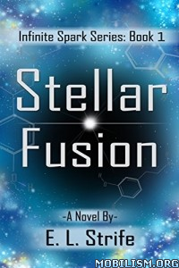 Download Stellar Fusion by E. L. Strife (.ePUB)