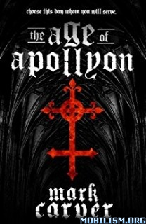 Download ebook The Age of Apollyon by Mark Carver (.ePUB)