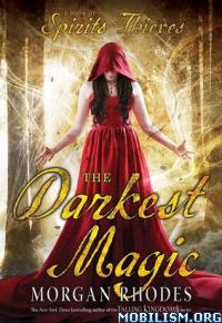 Download ebook The Darkest Magic by Morgan Rhodes (.ePUB)
