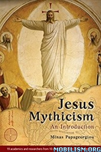 Download Jesus Mythicism by Minas Papageorgiou (.ePUB)