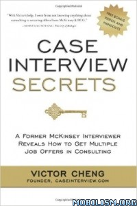 Download ebook Case Interview Secrets by Victor Cheng (.ePUB)