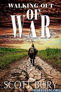 Download Walking Out of War by Scott Bury (.ePUB)