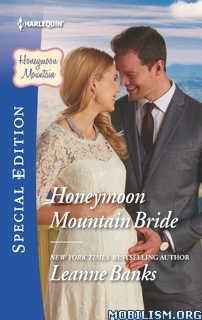 Download Honeymoon Mountain Bride by Leanne Banks (.ePUB)