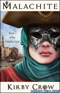 Download ebook Malachite by Kirby Crow (.ePUB)