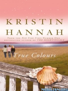 Download True Colours by Kristin Hannah (.ePUB)