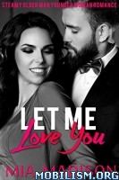 Download ebook Let Me Love You Series by Mia Madison (.ePUB)