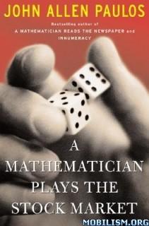 Download Mathematician Plays Stock Market by John Allen Paulos(.ePUB)