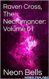 Download ebook Raven Cross: The Necromancer by Neon Bells (.ePUB)