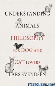 Understanding Animals by Lars Svendsen