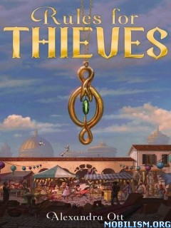 Download ebook Rules for Thieves by Alexandra Ott (.ePUB)