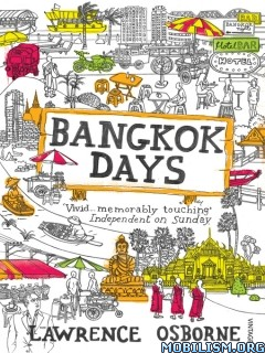 Download Bangkok Days by Lawrence Osborne (.ePUB)