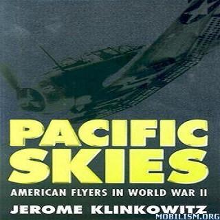 Pacific Skies by Jerome Klinkowitz