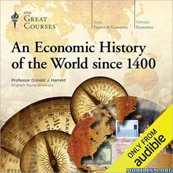 An Economic History of the World by Donald J. Harreld (.M4B)