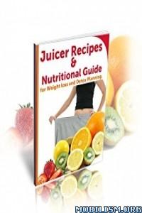 Download ebook Juicing Recipes for Weight loss & Detox by Bob Rasin (.ePUB)