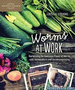 Download ebook Worms at Work by Crystal Stevens (.PDF)