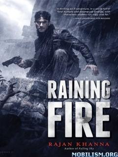 Download ebook Raining Fire by Rajan Khanna (.ePUB)(.MOBI)