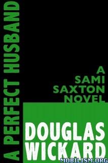 Download A Perfect Husband by Douglas Wickard (.ePUB)