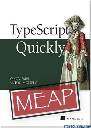 TypeScript Quickly by Yakov Fain, Anton Moiseev  +