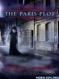 Download ebook The Paris Plot by Teresa Grant (.ePUB)