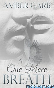Download ebook One More Breath by Amber Garr (.ePUB)