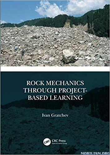Rock Mechanics Through Project-Based Learning by Ivan Gratchev