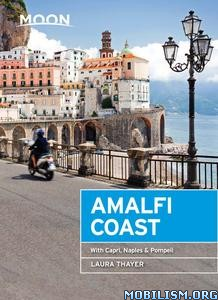 Moon Amalfi Coast:With Capri, Naples & Pompeii by Laura Thayer