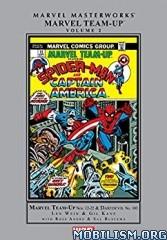 Marvel Team-Up Masterworks, Vol. 2 by Len Wein  +
