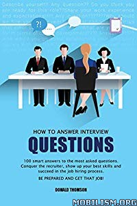 How to Answer Interview Questions by Donald Thomson