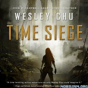 Download ebook Time Siege by Wesley Chu (.MP3)