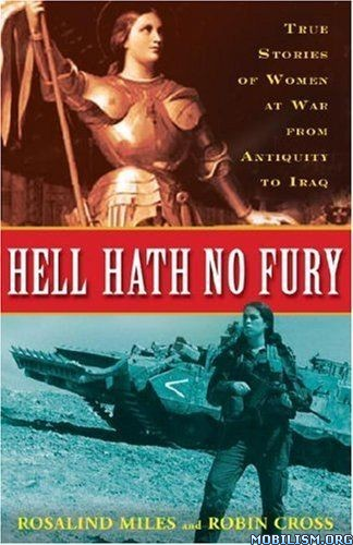 Download ebook Hell Hath No Fury by Rosalind Miles, et al (.ePUB)