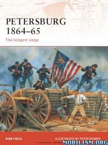 Download ebook Petersburg 1864–65 by Ron Field (.ePUB)