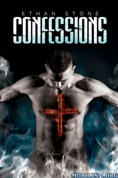 Download Confessions by Ethan Stone (.ePUB)(AZW3)