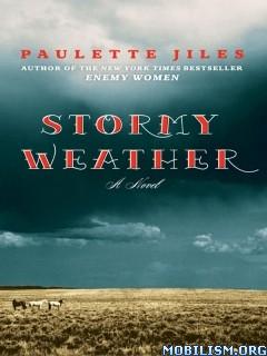 Download Stormy Weather by Paulette Jiles (.ePUB)(.MOBI)