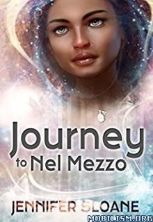 Download Journey to Nel Mezzo by Jennifer Sloane (.ePUB)