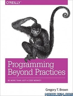 Download Programming Beyond Practices by Gregory T.Brown (.ePUB)