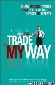 Download ebook Trade My Way by Alan Hull (.PDF)