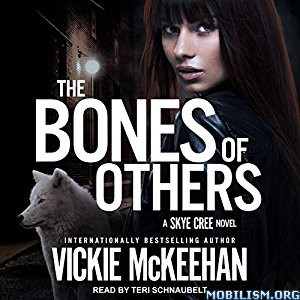 Download ebook The Bones of Others by Vickie McKeehan (.MP3)