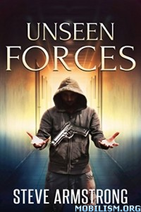 Download Unseen Forces by Steve Armstrong (.ePUB)