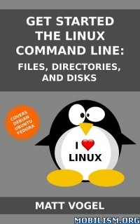 Download Get Started with the Linux Command Line by Matt Vogel(.ePUB)