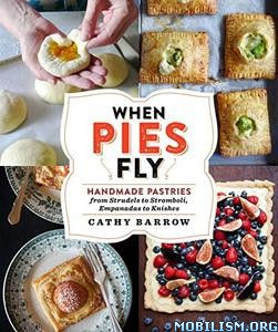 When Pies Fly by Cathy Barrow