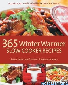 365 Winter Warmer Slow Cooker Recipes by Suzanne Bonet+