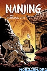 Download Nanjing: The Burning City by Ethan Young (.ePUB)