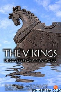 Download ebook The Vikings: Discoverers of a... by Robert Wernick (.ePUB)